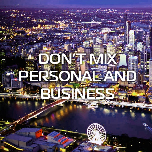 Don't Mix Personal and Business