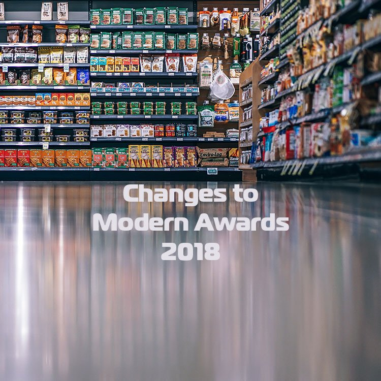 Changes to Modern Awards 2018