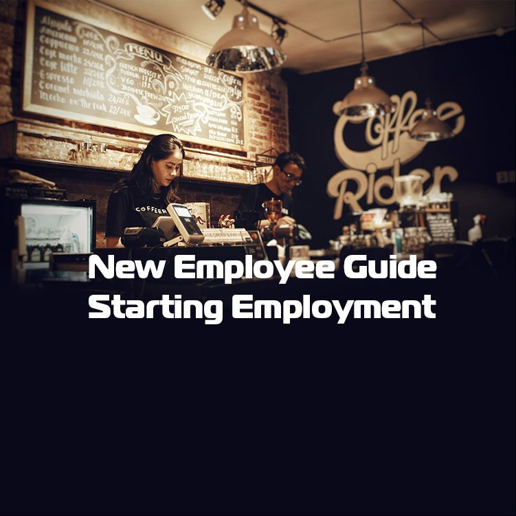 New Employee Guide: Starting Employment